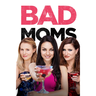 Bad Moms HD Digital Movie Code!