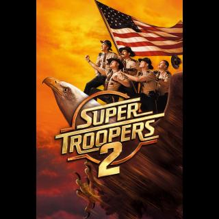 Super Troopers 2 HD Digital Movie Code!