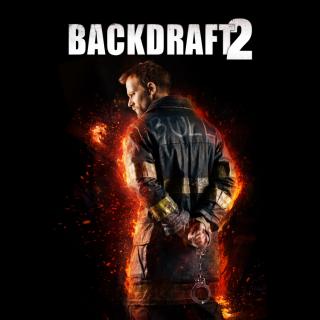 Backdraft 2 HD Digital Movie Code!