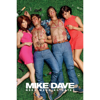 Mike and Dave Need Wedding Dates HD Digital Movie Code!