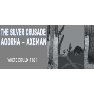 The Silver Crusade: Aoorha Axeman