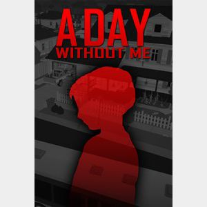 A Day Without Me - Global - Full Game - XB1 Instant - 297Y
