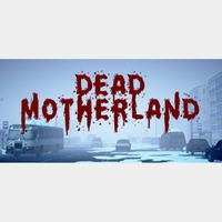 Dead Motherland: Zombie Co-op - Full Game - Steam Global - 195T