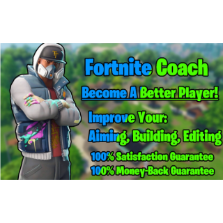I will  Coach You Or Your Child To Become A Better Fortnite Player