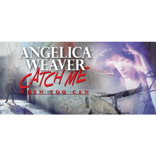 [𝐈𝐍𝐒𝐓𝐀𝐍𝐓]   Angelica Weaver: Catch Me When You Can     STEAM KEY GLOBAL