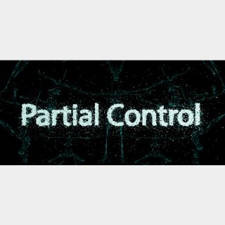 Partial Control | Fast Delivery ⌛| Steam CD Key | Worldwide |
