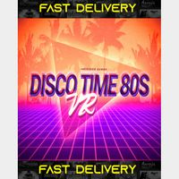 Disco Time 80s VR   Virtual Reality   Fast Delivery ⌛  Steam CD Key   Worldwide  