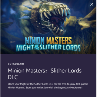 Twitch Prime Loot - Minion Masters:Slither Lords DLC
