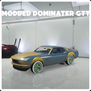Modded dominater GTT **NEW**