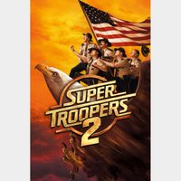 Super Troopers 2 (Vudu or Movies Anywhere)