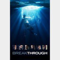 Breakthrough (Vudu or Movies Anywhere)