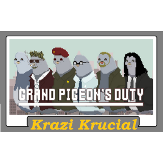 Grand Pigeon's Duty (2 for $1.10)