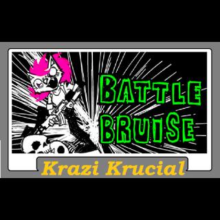 Battle Bruise (2 for $1.10)