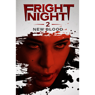 FRIGHT NIGHT 2 NEW BLOOD (UNRATED) (HD DIGITAL CODE) VUDU, MOVIESANYWHERE INSTANT DELIVERY