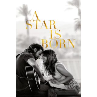 A STAR IS BORN 2018 (4K UHD DIGITAL CODE) VUDU, ITUNES INSTANT DELIVERY