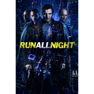 RUN ALL NIGHT (2015 LIAM NEESON) (HD DIGITAL CODE) VUDU, MOVIESANYWHERE INSTANT DELIVERY