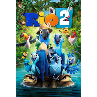 RIO 2 (HD DIGITAL CODE) VUDU, MOVIESANYWHERE INSTANT DELIVERY