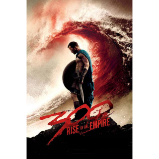 300: RISE OF AN EMPIRE (HD DIGITAL CODE) VUDU, MOVIESANYWHERE INSTANT DELIVERY