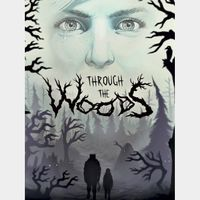 Through the Woods (Instant delivery)