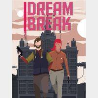 DreamBreak (Instant delivery)