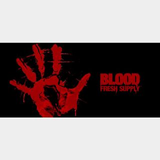 Blood: Fresh Supply (Instant delivery)