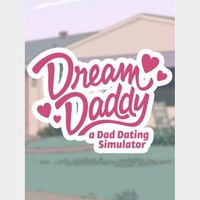 Dream Daddy: A Dad Dating Simulator (Instant delivery)