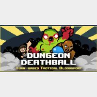 DUNGEON DEATHBALL STEAM KEY
