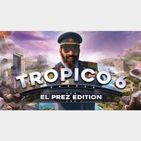 Tropico 6 El Prez Edition - Steam Key GLOBAL