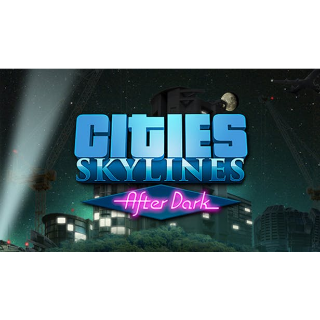 Cities: Skylines + After Dark DLC   Steam Key   Instant Delivery!