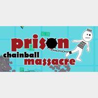 Prison Chainball Massacre
