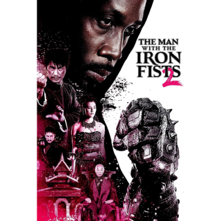 The Man with the Iron Fists 2 | iTunes