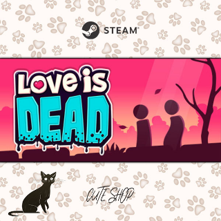 🔑Love is Dead [SteamKey\RegionFree\InstantDelivery]