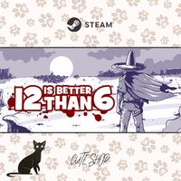 🔑12 is Better Than 6 [SteamKey\RegionFree\InstantDelivery]