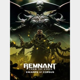 Remnant: From the Ashes - Swamp of Corsus