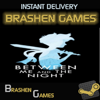 ⚡️ Between Me and The Night [INSTANT DELIVERY]