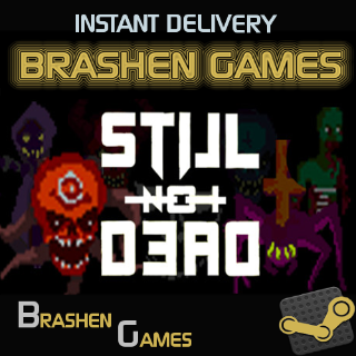 ⚡️ Still Not Dead [INSTANT DELIVERY]