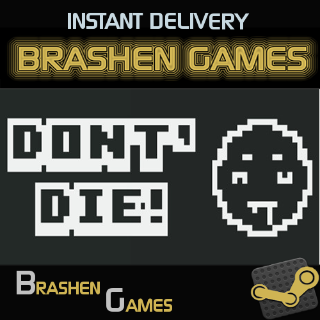 ⚡️ DON'T DIE! [INSTANT DELIVERY]