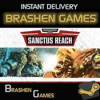 ⚡️ Warhammer 40,000: Sanctus Reach [INSTANT DELIVERY]