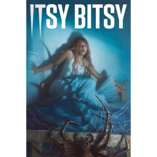 ITSY BITSY SPIDER redeems HDX at Vudu INSTANT DELIVERY