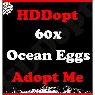 Pet   60x Ocean Eggs Adopt Me