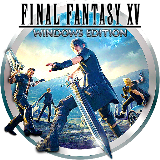 FINAL FANTASY XV WINDOWS EDITION