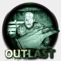 Outlast + Outlast:Whistleblower
