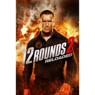 12 Rounds 2: Reloaded - VUDU or Movies Anywhere HD