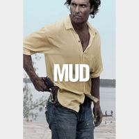 Mud  |  Vudu or FandangoNow