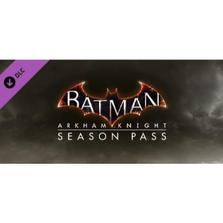 Batman™: Arkham Knight Season Pass - Instant Delivery via Steam