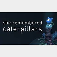 She Remembered Caterpillars Steam Key Global (Instant Delivery)