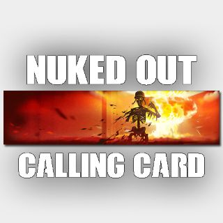 Black ops cold war NUKED OUT CALLING CARD!
