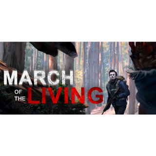 March of the Living  steam/global instant delivery (selling on steam for 14.99$)