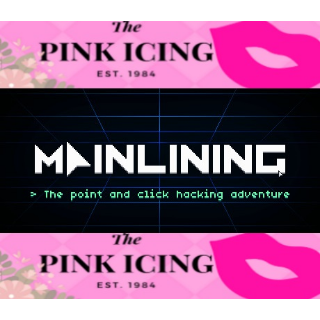 Mainlining (Steam/Global Instant Delivery/1)
