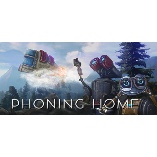Phoning Home Steam/Global Instant Delivery